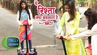 Akshara, Naira & Naksh's Offscreen Masti   Yeh Rishta Kya Kehlata Hai
