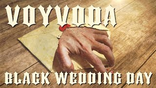 Voyvoda - Black Wedding Day Teaser