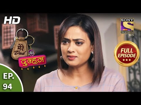 Mere Dad Ki Dulhan - Ep 94 - Full Episode - 24th March, 2020