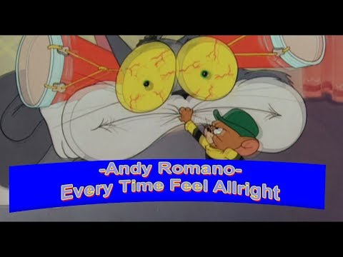 Andy Romano - Every Time Feel Allright