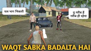 Download Rich vs poor | गरीब vs अमीर | Waqt sabka badalta hai | Garena Free Fire Mp3 and Videos