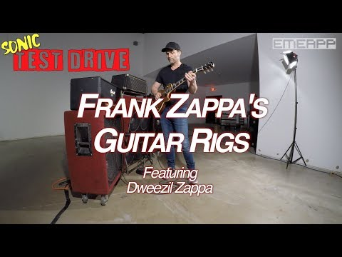 EMEAPP SONIC TEST DRIVE: Frank Zappa's Guitar Rigs Feat. DWEEZIL ZAPPA (Marshall And Vox Amps)