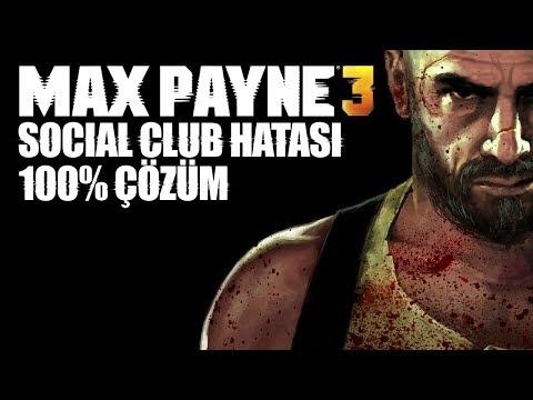 MAX PAYNE 3 SOCIAL CLUB HATASI 100% ÇÖZÜM