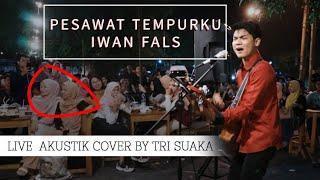 PESAWAT TEMPURKU - IWAN FALS (LIRIK) LIVE AKUSTIK BY TRI SUAKA - PENDOPO LAWAS