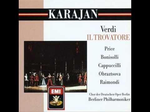 Giuseppe Verdi - Il Trovatore: Di geloso amor sprezzato (final Act I)
