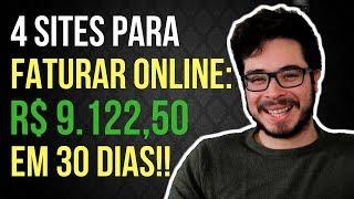 4 Sites para Ganhar Dinheiro pela Internet HONESTAMENTE (ou Como ganhei R$ 9.122,50 em 30 dias!)