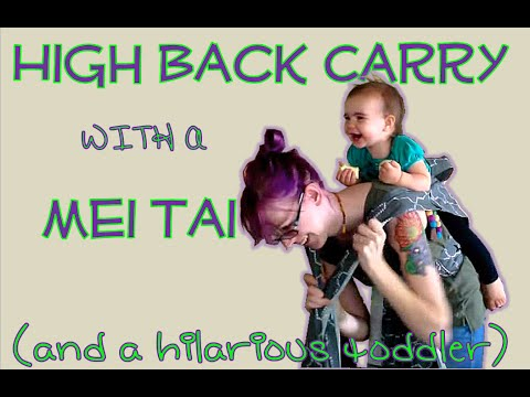 cc820678934 High Back Carry in a Mei Tai with a (hilarious) Toddler - YouTube