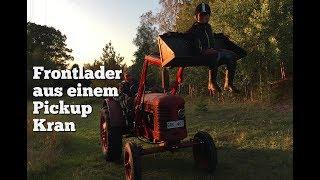 Frontlader aus Pickupkran und altem Kartoffelroder für Volvo T24 bauen