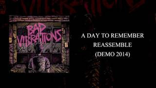 A Day To Remember - Reassemble (Demo 2014)