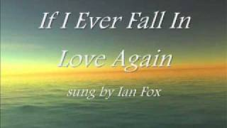 Play If I Ever Fall in Love Again (The Crooked Mile)