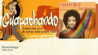 Celia Cruz - Burundanga - Guapachando