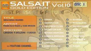 SALSA.IT VOL.10 GOLD EDITION:DESCARGA MAMBO,FRANCISCO ROJOS Y IVAN BRIDON