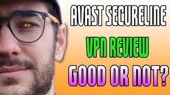 Avast Secureline VPN Review - Good or Not?