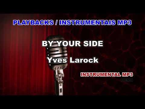 SIDE BY TÉLÉCHARGER GRATUIT LAROCK MP3 YVES YOUR