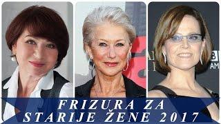 Frizura za starije žene 2017