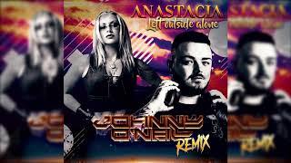 Anastacia - Left Outside Alone (Johnny O'Neill Remix)