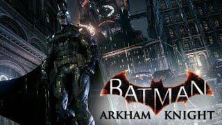 (PS4) Batman: Arkham Knight Story Walkthrough Continues Gameplay #2