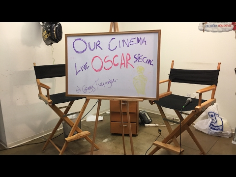 Our Cinema Oscar Special LIVE