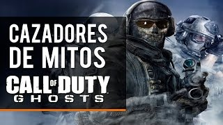 Cazadores de mitos COD Ghosts - Episodio 3