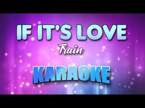Train - If It's Love (Karaoke version with Lyrics)
