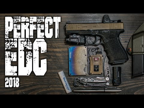 EDC PERFECTION 2018 - Everyday Carry Must Haves