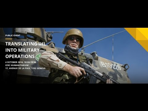 Translating IHL into military operations