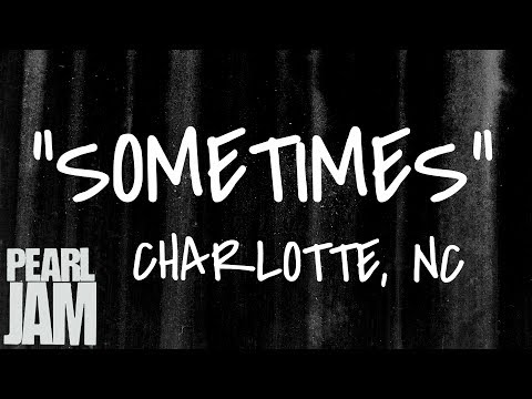 Sometimes (Audio) - Live In Charlotte, NC (4/16/2003) - Pearl Jam Bootleg
