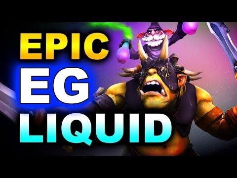 EG Vs LIQUID - EPIC WHAT A GAME! - MDL CHENGDU MAJOR DOTA 2