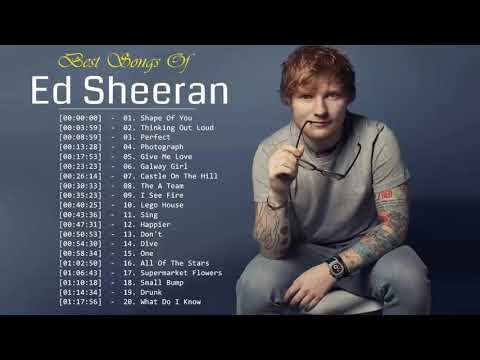 Best Of Ed Sheeran 2019  Ed Sheeran Greatest Hits