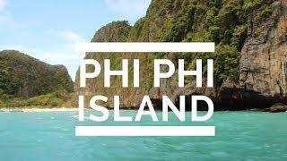 PHI PHI ISLAND VIDEO DIARY