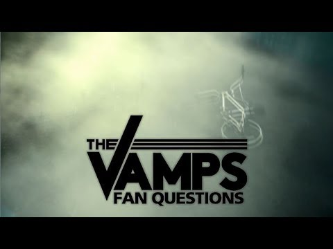 The Vamps Answer Fan Questions