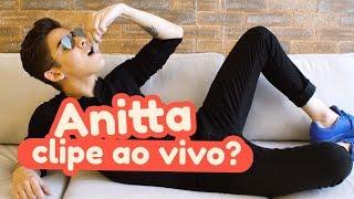 Baixar Fazendo o Clipe Ao Vivo da Anitta Indecente   William Pimenta