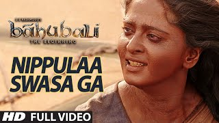 Nippulaa Swasa Ga Full Video Song || Baahubali (Telugu) || P...