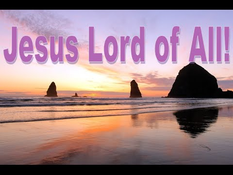 Jesus is Lord, Behold the King of kings