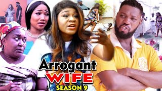 ARROGANT WIFE SEASON 9 -(Trending Movie) Destiny Etico 2021 Latest Nigerian Nollywood Movie Full HD