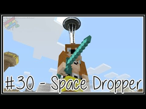 Minecraft | Lets Play | Space Dropper | EP 30 : Seattle
