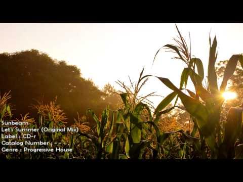 Sunbeam - Let's Summer (Original Mix) [HD 1080p] [FREE]