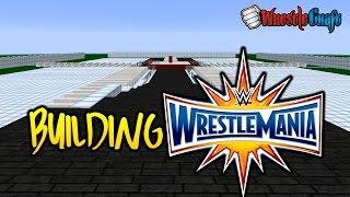 Building WWE WrestleMania 33 Arena - THE START!