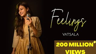 Feelings - Vatsala | Female Version | Sumit Goswami