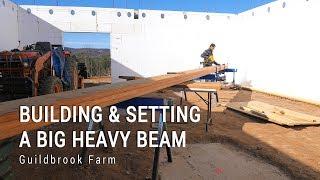 ICF Mountain Homestead Build: Setting the Basement LVL Beam