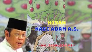 Ceramah KH Zainudin MZ   Kisah Nabi Adam A.S.