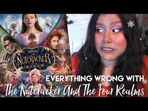 Everything Wrong With The Nutcracker And The Four Realms