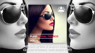 Ronski Speed & Sarah Russell - Closer (Formal One Radio Edit)