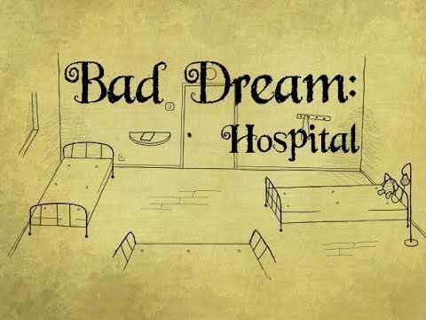 Bad dream - hospital | 2 ENDINGS !