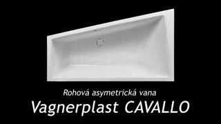 Видеообзор акриловой ванны Vagnerplast CAVALLO ассиметричная