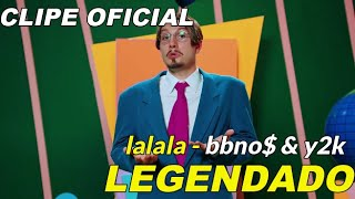 Baixar bbno$ & y2k - lalala [tradução/legenda] clipe original