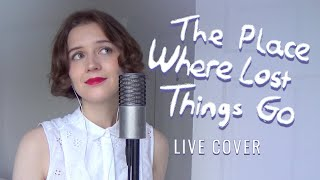 'The Place Where Lost Things Go' | Mary Poppins Returns (COVER)