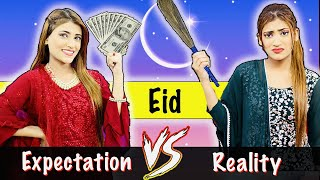 Eid : Expectation Vs. Reality | Lockdown Waali Eid | Samreen Ali