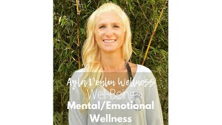 Mental/Emotional Wellness