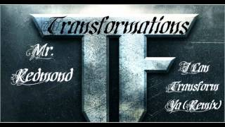 Mr. Redmond I Can Transform Ya (Remix).wmv